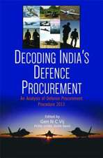 Decoding India's Defence Procurement: An Analysis of Defence Procurement Procedure 2013