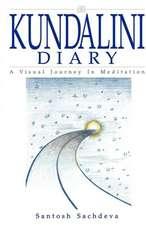 Kundalini Diary - A Visual Journey in Meditation