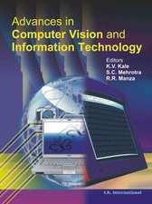 Kale, K:  Advances in Computer Vision and Information Techno