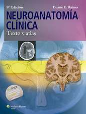 Neuroanatomía clínica: Texto y atlas