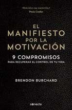 El manifiesto por la motivación /  The Motivation Manifesto