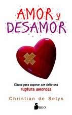 Amor y Desamor