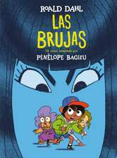 Las Brujas. (Novela Gráfica) / The Witches. the Graphic Novel