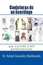Conjeturas de Un Neurologo