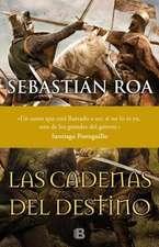 Las Cadenas del Destino / The Chains of Fate