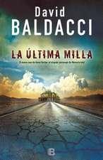 La Ultima Milla / The Last Mile