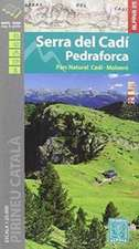 Cadi Serra del / Pedraforca E25 Parc Natural Cadi-Moixero