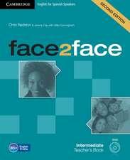 face2face for Spanish Speakers Intermediate Teacher's Book with DVD-ROM