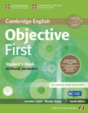 Objective First for Spanish Speakers Student's Pack without Answers (Student's Book with CD-ROM, Workbook with Audio CD)