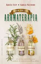 Guía de la aromaterapia