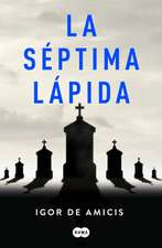 La Séptima Lápida / The Seventh Headstone