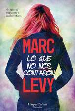 Lo que no nos contaron (What They Didn't Say to Us - Spanish Edition)