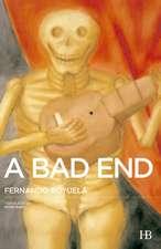 A Bad End:  El Acecho de La Sombra Oscura