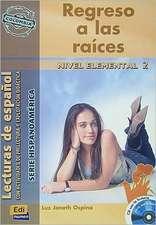 Regreso a las raíces (Colombia) Book + CD