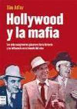 Hollywood y la mafia
