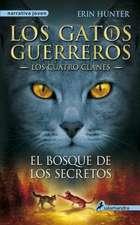 Gatos-Los Cuatro Clanes 03. El Bosque de Los Secretos