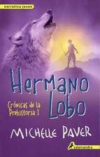 Hermano Lobo. Cronicas de La Prehistoria I