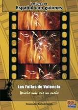 Las fallas de Valencia: Mucho más que un sueño