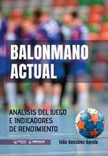 Balonmano actual : análisis del juego e indicadores de rendimiento