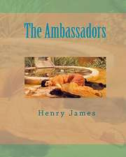 The Ambassadors:  Translated from the Greek Into English Blank Verse