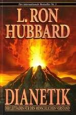 Dianetik. Der Leitfaden für den Menschlichen Verstand