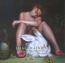 Imaginaire IX: Contemporary Magic Realism