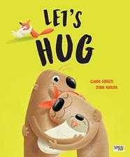 Gobetti, K: Let's Hug