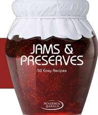 Jams & Preserves: 50 Easy Recipes