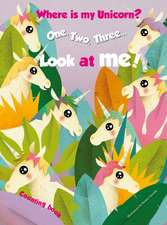 1,2,3.. Look at me! Counting Book. Where is my Unicorn?
