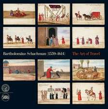 Bartholomaus Schachman (1559-1614):  The Art of Travel