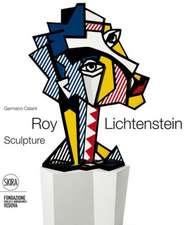 Roy Lichtenstein:  Sculptor