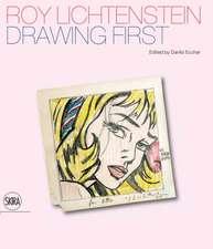 Roy Lichtenstein:  Drawing First