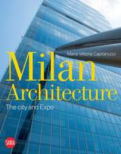 Milan Architecture:  The City and Expo