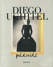 Diego Uchitel:  Polaroids
