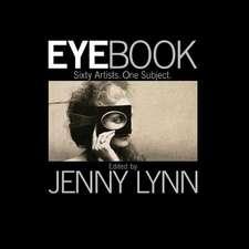 Eyebook:  Sixty Artists, One Subject