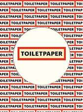 Toilet Paper: Issue 17: Limited Edition