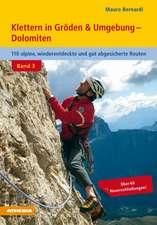 Klettern in Gröden und Umgebung - Dolomiten - Band 3