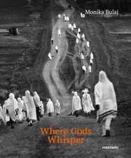 Monika Bulaj: Where Gods Whisper