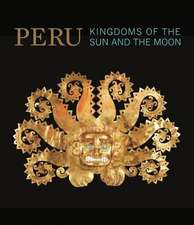 Peru – Kingdoms of the Sun and the Moon