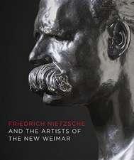 FRIEDRICH NIETZSCHE ARTISTS OF THE NEW