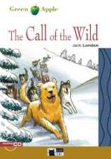 The Call of the Wild [With CD]:  An Interpretation