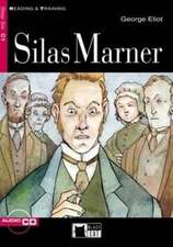 Silas Marner [With CD (Audio)]:  And Other Stories [With CD]