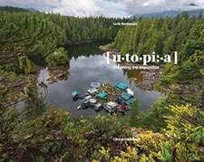 Bevilacqua, C: Utopia, Dreaming the Impossible