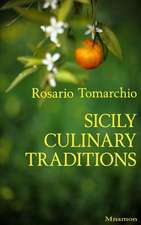 Sicily Culinary Traditions