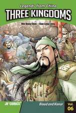 Three Kingdoms Volume 06:  Blood and Honor
