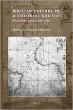Written Culture in a Colonial Context: Africa and the Americas 1500 - 1900
