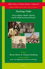 Devising Order:  Socio-Religious Models, Rituals, and the Performativity of Practice