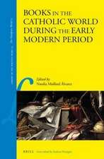 Books in the Catholic World during the Early Modern Period