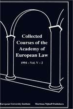 Collected Courses of the Academy of Europ Law/1994 Protect Hum (Volume V, Book 2)