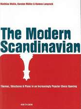 The Modern Scandinavian:  Themes, Structures & Plans in an Increasingly Popular Chess Opening